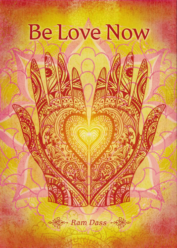 Be Love Now Ram Dass Greeting Card Peace Resource