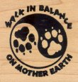 Walk in Balance on Mother Earth - Rubber Stamps