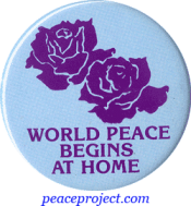 B036 - World Peace Begins At Home - Button