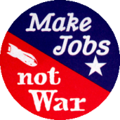 "Make Jobs Not War - Button / Pinback (1.75"")"