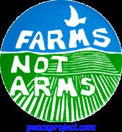 B090 - Farms Not Arms - Button