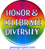 Honor And Celebrate Diversity - Button
