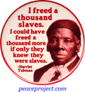 I Freed A Thousand Slaves... - Harriet Tubman - Button