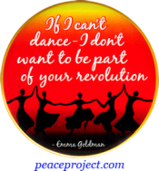 If I Can't Dance... - Emma Goldman - Button