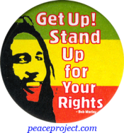 Get Up! Stand Up For Your Rights - Bob Marley - Button