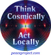 Think Cosmically Act Locally - Button