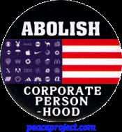 B1149 - Abolish Corporate Personhood - Button
