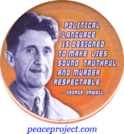 B1156 - Political Language is Designed to Make Lies Sound Truthful... - Button