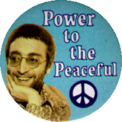 "Power to the Peaceful - John Lennon - Button / Pinback (1.75"")"