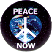 "Peace Now - Button / Pinback (1.5"")"