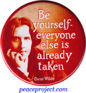 Be Yourself - Everyone Else Is Taken - Oscar Wilde - Button