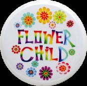 """Flower Child - Button (1.5"""")"""