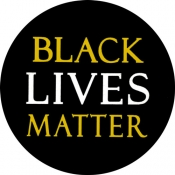"""Black Lives Matter - Button (1.5"""")"""
