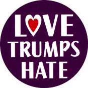 """Love Trumps Hate - Button (1.5"""")"""