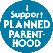 "I Support Planned Parenthood - Button (1.75"")"