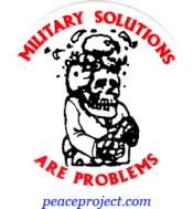 """Military Solutions Are Problems - Button / Pinback (1.75"""")"""