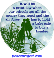 B188 - It Will Be A Great Day When Our Schools Get All The Money - Button