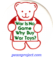 B239 - War Is No Game, Why Buy War Toys? - Button