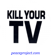 B387 - Kill Your TV - Button