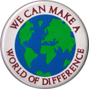 We Can Make A World Of Difference - Button