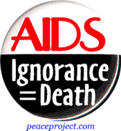 B460 - AIDS Ignorance = Death - Button