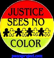 Justice Sees No Color - Button