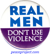 B493 - Real Men Don't Use Violence - Button