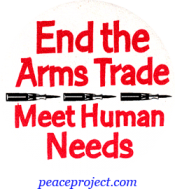 B513 - End The Arms Trade, Meet Human Needs - Button
