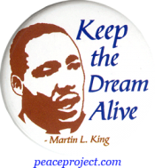 B630 - Keep The Dream Alive - Martin Luther King Jr. - Button