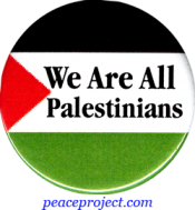 B705 - We Are All Palestinians - Button