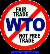 B708 - No WTO - Fair Trade Not Free Trade - Button