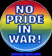 B750 - No Pride In War - Button