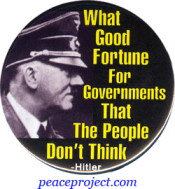 B759 - What Good Fortune For The Government That The People Don't Think - Button
