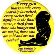 Every Gun That Is Made - Dwight D. Eisenhower - Button