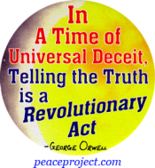 In A Time Of Universal Deceit - George Orwell - Button