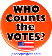 Who Counts The Votes ? - Button