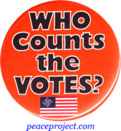 Who Counts The Votes? - Button