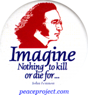 Imagine Nothing To Kill Or Die For - John Lennon - Button