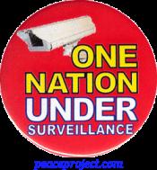 One Nation Under Surveillance - Button