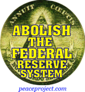 Abolish The Federal Reserve System - Button