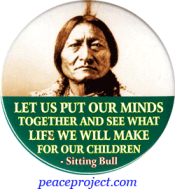 Let Us Put Our Minds Together And... - Sitting Bull