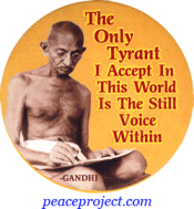 The Only Tyrant I Accept In This World... - Gandhi - Button
