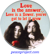 Love Is The Answer... - John Lennon And Yoko Ono - Button