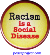 B390 - Racism Is A Social Disease - Button