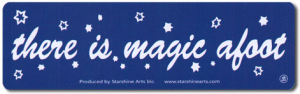 There is Magic Afoot - Small Bumper Sticker