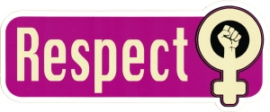 "Respect Women - Small bumper Sticker / Decal (5.75"" X 2.5"")"