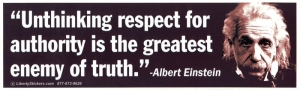 "LS10 - Unthinking Respect for Authority... - Bumper Sticker / Decal (10.5"" X 3"")"