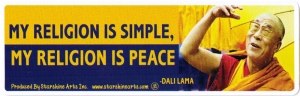 My Religion is Simple, My Religion is Peace - Dalai Lama - Bumper Sticker Decal