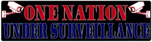 "One Nation Under Surveillance - Bumper Sticker / Decal (9"" X 2.5"")"