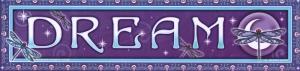 """Dream - Bumper Sticker / Decal (11"""" X 2.75"""")"""